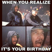 HAPPY BIRTHDAY TO @JOSHTRADAMUS AKA 1-2 OF @FLOSSTRADAMUS: WHEN YOU REALIZE  adidou  @EDMMEME  IT'S YOUR BIRTHDAY HAPPY BIRTHDAY TO @JOSHTRADAMUS AKA 1-2 OF @FLOSSTRADAMUS