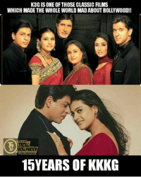 Best family entertainer film of all time. ❤  <Z>: K3G IS ONE OF THOSE CLASSIC FILMS  WHICH MADE THE WHOLE WORLD MAD ABOUT BOLLYWOOD!!  TROLL  BOLLYWOOD  OLITE000teOLL  15YEARS OF KKKG  a Best family entertainer film of all time. ❤  <Z>