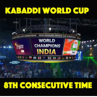 Finals, Memes, and World Cup: KABADDI WORLD CUP  FINAL  CUP AHMEDABAD  2016 KABADDIWORLD CUPANMIDAMAS  WORLD  CHAMPIONS  INDIA  38 29  8TH CONSECUTIVE TIME What a proud moment for  India !