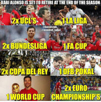 Memes, Rey, and 🤖: KABIALONSOISSETTORETIREAT THE ENDOF THE SEASON  Win  asoccerclub  @Insta troll futbol  2XBUNDESLIGA 1 FA CUP  2 COPA DEL REY POKAL  ORLD CUP CHAMPIONSHIPS You Will Be Missed Xabi Alonso ❤⚽️