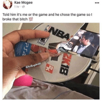 Anaconda, Bitch, and Meme: Kae Mcgee  1 hr  Told him it's me or the game and he chose the game so I  broke that bitch 100  eks  ⓗkolleg Good morning meme fans ❤🔥