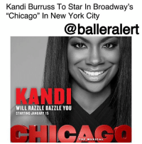 "Chicago, Memes, and Music: Kandi Burruss To Star In Broadway's  ""Chicago"" In New York City  @balleralert  KAND  WILL RAZZLE DAZZLE YOU  STARTING JANUARY 15  THE MUSICAL Kandi Burruss To Star In Broadway's ""Chicago"" In New York City – blogged by @MsJennyb ⠀⠀⠀⠀⠀⠀⠀ ⠀⠀⠀⠀⠀⠀⠀ Just weeks after Xscape sat through a painfully awkward interview on ""Watch What Happens Live"" with Andy Cohen, where Kandi Burruss explained that she would be taking her talents to Broadway instead of releasing new music with the group, the singer's new gig has been revealed. ⠀⠀⠀⠀⠀⠀⠀ ⠀⠀⠀⠀⠀⠀⠀ The Grammy-winning songwriter has officially signed on to star in one of the longest-running Broadway musicals of all time. Burruss is now set to star as Matron ""Mama"" Morton in Broadway's ""Chicago"" from Jan. 15 through March 11 at the Ambassador Theatre in New York City. ⠀⠀⠀⠀⠀⠀⠀ ⠀⠀⠀⠀⠀⠀⠀ Burruss will be joined by the likes of Tony Award nominee Charlotte d'Amboise, original cast member Leigh Zimmerman, and YouTube star Todrick Hall. In the meantime, the three others ladies of Xscape have hired Vince Herbert to move on with their singing career as a unit. They've also dropped two new tracks without their fourth member, titled, ""Wifed Up"" and ""Dream Killa."""