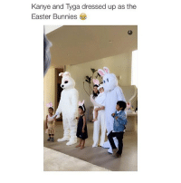 Bunnies, Cute, and Easter: Kanye and Tyga dressed up as the  Easter Bunnies cute
