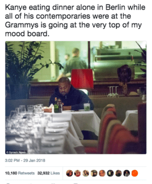 Zen Kanye is rare Kanye: Kanye eating dinner alone in Berlin while  all of his contemporaries were at the  Grammys is going at the very top of my  mood board.  O Splash News  3:02 PM-29 Jan 2018  10,180 Retweets 32,932 Likes Zen Kanye is rare Kanye