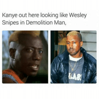 🐸☕😂😂😂😂😂 pettypost pettyastheycome straightclownin hegotjokes jokesfordays itsjustjokespeople itsfunnytome funnyisfunny randomhumor kanyewest wesleysnipes demolitionman: Kanye out here looking like Wesley  Snipes in Demolition Man, 🐸☕😂😂😂😂😂 pettypost pettyastheycome straightclownin hegotjokes jokesfordays itsjustjokespeople itsfunnytome funnyisfunny randomhumor kanyewest wesleysnipes demolitionman