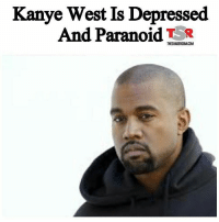 Do you think they got to him? kanyewest: Kanye West Is Depressed  And Paranoid  THESHADEROOM.COM Do you think they got to him? kanyewest