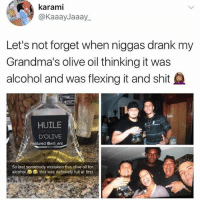 😂😂Damn: karami  @KaaayJaaay..  Let's not forget when niggas drank my  Grandma's olive oil thinking it was  alcohol and was flexing it and shit  HUILE  D'OLIVE  Featured @will ent  So last somebody mistaken this olive oil for  alcohol  this was definitely full at first 😂😂Damn