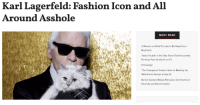 Bernie Sanders, Fashion, and Life: Karl Lagerfeld: Fashion Icon and All  Around Asshole  MOST READ  5 Women on What It's Like to Be Raped by a  Boyfriend  Good Trouble' is the Only Show That Accurately  Portrays Post-Grad Life on TV  Homepage  The Champions' Anders Holm on Meeting His  Wife Emma Nesper at Age 12  Bernie Sanders Makes Ridiculous Comments on  Diversity and Discrimination Fashion icon Karl Lagerfeld passed away yesterday after succumbing to pancreatic cancer.Social media outlets have been full of condolences from those who appreciated Haute couture as well as from celebrities who shared what the Chanel designer meant to them.Lagerfeld was responsible for putting the Chanel brand back on the map in the '80s. Since then, it's become one of the most recognizable fashion houses in the world. But in addition to being a fashion powerhouse, he was a racist, a fatphobe, and a misogynist. What a guy to remember.His death makes me wonder, can you mourn someone's passing while also acknowledging their problematic past?Continue reading here
