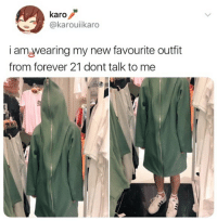 🤣Forever setting trends: karo  @karouiikaro  i am,wearing my new favourite outfit  from forever 21 dont talk to me 🤣Forever setting trends