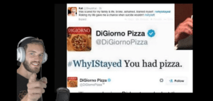 Family, Life, and Lol: Kat @SkeptiKat 3h  Was scared for my family & life, broke, ashamed, blamed myself. iwhyistayed  Risking my life gave me a chance when suicide wouldn't iwhyleft  Expand  DIGIORNO  DiGiorno Pizza  @DiGiornoPizza  #WhyIStayed You had pizza.  DIGIORNO  DiGiorno Pizza  @DIGiornoPizza  Follow lol