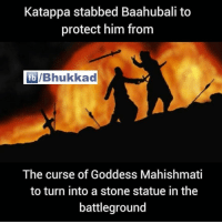 Tag your friends to spoil their excitement 😜: Katappa stabbed Baahubali to  protect him from  fb IBhukkad  The curse of Goddess Mahishmati  to turn into a stone statue in the  battleground Tag your friends to spoil their excitement 😜