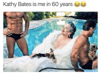 Memes, Tag Someone, and 🤖: Kathy Bates is me in 60 years tag someone - ur friends