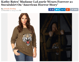 American Horror Story, American, and Forever: Kathy Bates' Madame LaLaurie Wears Forever 21  Sweatshirt On 'American Horror Story'  By Amanda Remling  on November 21 2013 12:21 PM