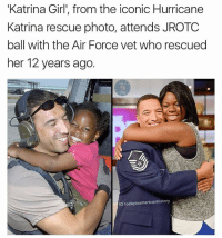 "Hurricane Katrina, Air Force, and Girl: Katrina Girl', from the iconic Hurricane  Katrina rescue photo, attends JROTC  ball with the Air Force vet who rescued  her 12 years ago.  IG todayinamericanhistory <p>Reunion via /r/wholesomememes <a href=""http://ift.tt/2nKwjEm"">http://ift.tt/2nKwjEm</a></p>"
