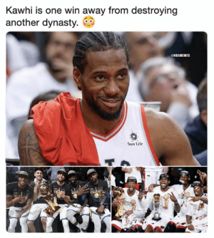 Bad, Life, and Nba: Kawhi is one win away from destroying  another dynasty.  @NBAMEMES  Sun Life  THD  vert He's a fun guy and a very bad man. 😮