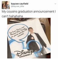 They better automatically bump u up to summa cum laude for this one Isaac P: kaycee caufield  @kaycee dilla  My cousins graduation announcement l  can't hahahaha  Scupou,  PEREZ IGH ROGERS GRADUATE  AND  ISNED  CHANNEL They better automatically bump u up to summa cum laude for this one Isaac P