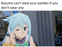 Pedo-NEET.: Kazuma can't steal your panties if you  don't wear any  Penin  Fri -Sal. Pedo-NEET.