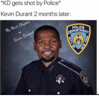 "BIGGEST SNAKE EVER KEVIN DURANT: ""KD gets shot by Police*  Kevin Durant 2 months later:  ev  Cha  Net  My  POLICE  DEPARTMEM BIGGEST SNAKE EVER KEVIN DURANT"