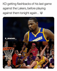 Larry Nance posterized him 🔥😂💀 - Follow @_nbamemes._: KD getting flashbacks of his last game  against the Lakers, before playing  against them tonight again.  @_ABAMEMEs.一  OY Larry Nance posterized him 🔥😂💀 - Follow @_nbamemes._