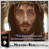 """Jesus died JUST FOR YOU, because He loves YOU! http://www.tlig.org/en/messages/1149/: KEAENISREAL.  """"Who had ever shown such  determination as Mine, to save you  HEAVEN ISREAL Book  .COM Jesus died JUST FOR YOU, because He loves YOU! http://www.tlig.org/en/messages/1149/"""