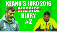 CoCo, Crocs, and Disappointed: KEANOS EURO 2016  DIARY ROY KEANE'S DIARY? I had that dream again. The one where I'm trying to punch Jason McAteer in the face but I'm swinging like a little girl and he's just laughing. I woke up in a cold sweat. I got out of bed and punched the wall just to make sure there wasn't anything wrong with my arms. My fist went right through the wall. Typical. Shoddy craftsmanship. Rang down to the reception to let them know I put another hole in my wall. I met up with the squad for breakfast. Couldn't believe what I was seeing. Players laughing and carrying on as if they were enjoying themselves. Schoolboy stuff. I made them put their bowls on the floor and told them to assume the press-up position. Then I informed them that they had to eat their cereal while doing one-armed press-ups. Shane Long couldn't even do twenty reps before he crashed face first into the bowl and came back up with a head covered in Coco-pops. Soft. Needs sorting out. Then I noticed Aiden was wearing Crocs. I thought 'Come on, where's your dignity man?'. So I approached him, put him on the spot. I questioned his character. 'At what point in your life did it become more important to have well ventilated feet than any self-respect?' I asked. But he just kept his head down and kept buttering a croissant. Weak. I told them all to go to the toilet before training. Shay said he didn't need to go. 'Well you won't be allowed to go during training, this is your last chance' I said. Shay was adamant. I was disappointed in Shay. He should've squeezed one out. He's a seasoned pro and should've known better. Martin suggested we introduce a ball into training with the Sweden game tomorrow. He's the gaffer, so against my better judgement I rolled a football into the middle. The lads seemed to enjoy it. Then Martin decided to do some work on set-pieces. He told O'Shea that he'd be marking Zlatan Ibrahimovic. John started to cry. I asked Martin if he wanted me to take him for a drive, make it look like an accident but Martin just pretended he didn't hear me. John was breathing into a paper bag and everyone was patting him on the back, reassuring him that everything would be fine. A part of me died inside. I didn't see what the big fuss was. Zlatan. Silly name that. Running about there in a yellow jersey with that big nose looking like Big Bird. He's a decent player but that's it. A cocky sod too. The type of fella that'd probably make his own father call himself Zlatan Junior. I heard he's going to Old Trafford next. Those prawn sandwich munchers will never love him as much as they loved me.  https://www.facebook.com/BBCNI/photos/a.680329538742093.1073741828.470501739724875/914925571949154/?type=3&theater