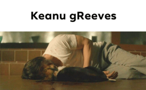 Beautiful, Funny, and Memes: Keanu gReeves Thought of this while scrolling through the beautiful Keanu Reeves memes, sorry it's not funny