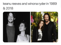 THEY DON'T AGE 😐: keanu reeves and winona ryder in 1989  & 2018 THEY DON'T AGE 😐