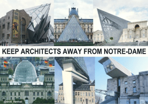 Restoration, not redesign!: KEEP ARCHITECTS AWAY FROM NOTRE-DAME  ch Revival Restoration, not redesign!