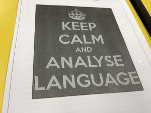 Keep Calm, English, and Class: KEEP  CALM  AND  ANALYSE  LANGUAGE This was given to everyone in my English class