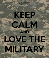 KEEP  CALM  AND  LOVE THE  MILITARY