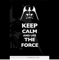 Hey guys. If you like Star Wars (and other fandom) t-shirts you may want to check out the link in my bio. Have a great day!: KEEP  CALM  AND USE  THE  FORCE  MORE FUNNY PICTURES A  FUNNYPICSPLUS COM Hey guys. If you like Star Wars (and other fandom) t-shirts you may want to check out the link in my bio. Have a great day!