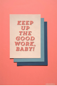 Work, Good, and Baby: KEEP  UP  THE  GOOD  WORK  BABY!  AISHAVARIELLA