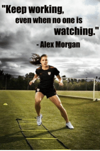 Mrs Alex Morgan-Carrasco: Soccer player for the United States Women's National Team and The Portland Thorns of the National Women's Soccer League www.adealwithGodbook.com: Keep Working,  even when no one is  watching.  - Alex Morgan Mrs Alex Morgan-Carrasco: Soccer player for the United States Women's National Team and The Portland Thorns of the National Women's Soccer League www.adealwithGodbook.com
