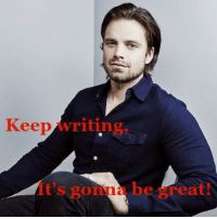 some motivational memes featuring Sebastian Stan's beautiful face.: Keep  writin  eat some motivational memes featuring Sebastian Stan's beautiful face.