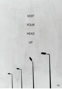 Head, Head Up, and  Keep Your Head Up: KEEP  YOUR  HEAD  UP  FD
