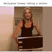 If my microwave turns into a camera I hope it has the decency to apply a flattering filter. Valencia, at least. [@thegladstork]: Kellyanne Conway taking a selfie.  TheGladstork If my microwave turns into a camera I hope it has the decency to apply a flattering filter. Valencia, at least. [@thegladstork]