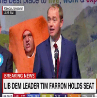England, Memes, and News: Kendal, England  3:27 AM  BREAKING NEWS  LIB DEM LEADER TIMFARRONHOLDS SEAT  2017 IAR 177  In R OTH  DA DI ID  a IK What should you do if you're getting blanked by someone?