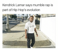 Kendrick Lamar, Memes, and Rap: Kendrick Lamar says mumble rap is  part of Hip Hop's evolution kendricklamar says mumble rap is part of hiphop revolution