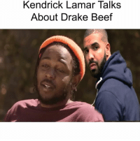 Beef, Beef, and Drake: Kendrick Lamar Talks  About Drake Beef @Kendricklamar doesn't give 2 fucks 😂😂🤷🏽‍♂️ - - For more videos follow me @kmoorethegoat @kmoorethegoat @kmoorethegoat - - Edited by : @madlivefx