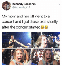 The Weekend, Kendrick, and Mom: Kennedy kocheran  @kennedy_k19  My mom and her bff went to a  concert and I got these pics shortly  after the concert started ME AND TATIIIII AT THE WEEKEND AND KENDRICK DHDHDHJFJFJJDJDJJDJS @ tati ily