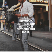 Cute, Memes, and Money: KERDOCKER  48  PAYMENT  NOTIFICATIONS  BEAT THOSE  CUTE BULLSHIT  : TEXTS. Who loves that feeling when you get a direct deposit?😉✋ even more when you are on vacations! 💰🌎 directdeposits money banking millionairementor