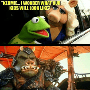 """Prog? Frig maybe?: """"KERMIE... I WONDER WHAT OUR  KIDS WILL LOOK LIKE?"""" Prog? Frig maybe?"""