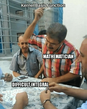kbf: Kernel Basis Function  MATHEMATICIAN  DIFFICULT INTEGRAL kbf