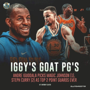 Bad, Magic Johnson, and Stephen: KERS  30  IGGY'S GOAT PG'S  ANDRE IGUODALA PICKS MAGIC JOHNSON (1],  STEPH CURRY (2] AS TOP 2 POINT GUARDS EVER  HIT ANTHONY SLATER  CLU  TCHPOTNTS Andre Iguodala doesn't think Stephen Curry is the point guard 🐐. But No.2⃣ ain't bad behind Magic Johnson. 🤷♂🤷♂ — @warriorsnation_gs @la_lakeshow