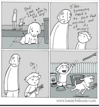 Did a real 180: kes  i ..  S omeone  need s  to put that  animal out  misery  On  FooD  www.lunarbaboon.com Did a real 180