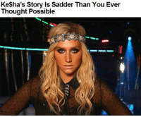 "Apparently, Bad, and Beautiful: KeSha's Story Is Sadder Than You Ever  Thought Possible homesick09:  revoult:  emerald-city-or-bust:  fishwrappedblog:  We know that Ke$ha has been in rehab for the past few weeks for an eating disorder, and we know that Ke$ha's issues started when her team criticized her weight, but what we didn't know was just how bad things were. Thankfully, Ke$ha's mom, Pebe Sebert, is around to tell all kinds of truth about the situation, and this latest truth she told is probably the saddest, scariest truth of all:I've watched my beautiful, self-confident, brilliant daughter be berated and ridiculed for her looks and weight to the point that she almost died. The doctors told me her blood pressure and sodium levels were so low, they'd never seen it that low except with someone who'd had a heart attack or stroke. They said it was a miracle she hadn't already dropped dead on stage.""And another sad story:One time on a conference call, Sonenberg [Ke$ha's former manager] was screaming, 'You need to lose weight! I don't care what you do … take drugs, not eat, stick your finger down your throat!' Ke$ha was just weeping. She drove around afterward thinking about killing herself.""How can people be so awful? If this guy really did tell Ke$ha to do drugs to lose weight and/or ""stick your finger down your throat,"" then what kind of person is he? It's one thing to dislike a person's choice of clothing — what's up, everybody — but it's a whole different ballgame to tell someone to disregard her health because she's maybe a few pounds too heavy for your personal taste. That's absolutely disgusting.One more thing from Ke$ha's mom:At this point, she doesn't care if she ever makes a record again. She just wants to be healthy and happy.You do whatever you need to, Ke$ha, and we'll love you regardless. Forget the douchebags. Stay awesome. Read more: http://www.fishwrapper.com/Follow us: @fishwrapped on Twitter  I don't really care for her music, but goodness that's terrible.  i like ke$ha man, like her music is catchy and to other people it might not be ""good music"" but at least you can bop to it god damn, she's apparently really smart and she has a good personality in interviews plus she's not even fat or ugly what even????  I'm crying."