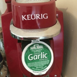 The Best Part of Waking Uphttp://advice-animal.tumblr.com: KEURIG  HEME  BEFORE HEATING  FIEZA  PAPA JOHNS  Better Ingredients.  Better Pizza  Special  Garlic  Dipping Sauce  NAOL s N  NanURcMOLL OL  KAOCACOa am  OMD C PEA  NET WT 1 Z  MADE FORPAE JOS L E Y  FoR REST QUALIY KEEP REFIGERATED The Best Part of Waking Uphttp://advice-animal.tumblr.com