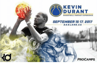 Kevin's Durant will host a basketball camp in Oakland during the upcoming offseason. I suppose that's a pretty good sign that he'll re-sign with the Warriors next season. ⚡️: KEVIN  DURANT  BASKETBALL FANTASY EXPERIENCE  SEPTEMBER 15-17, 2017  OAKLAND, CA  PRO CAMPS Kevin's Durant will host a basketball camp in Oakland during the upcoming offseason. I suppose that's a pretty good sign that he'll re-sign with the Warriors next season. ⚡️