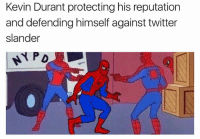 Basketball, Kevin Durant, and Nba: Kevin Durant protecting his reputation  and defending himself against twitter  slander  PD 😂 nbamemes nba durant