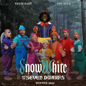 Okay, Disney Im interested.: KEVIN HART  THE ROCK  Showhite  sEven DWARFS  and  the.  WINTER 2022 Okay, Disney Im interested.
